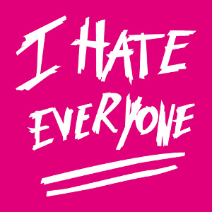 T-shirt I hate everyone à personnaliser soi-même.