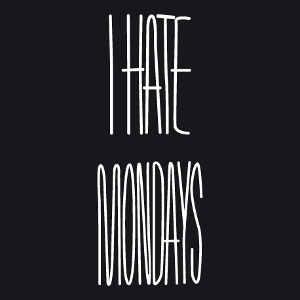 T-shirt I hate mondays à imprimer.