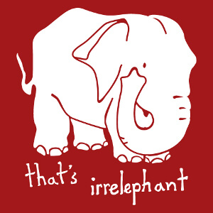 Elephant et citation that's irrelephant, un design humour et calembour.
