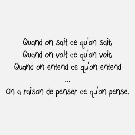 Quand on sait ce qu'on sait on a raison de penser ce qu'on pense, citation de Coluche en typo manuscrite personnalisable.