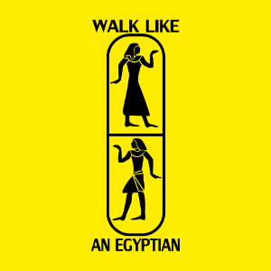 Tee-shirt Walk like an egyptian à imprimer.
