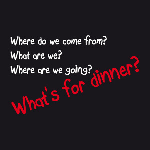 T-shirt What's for dinner à designer en ligne.