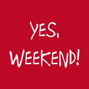 Yes, weekend, détournement de la devise d'Obama yes we can.