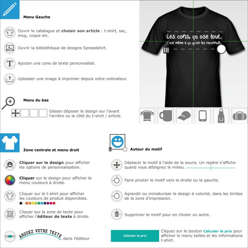 Imprimez votre t-shirt Les cons ça ose tout à créer et personnaliser en ligne
