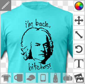 Calembour Musique à personnaliser, I'm Bach, bitches, design une couleur.