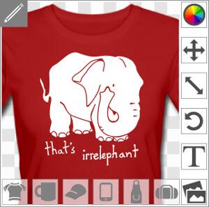 Elephant et citation that's irrelephant, un design humour et calembour.