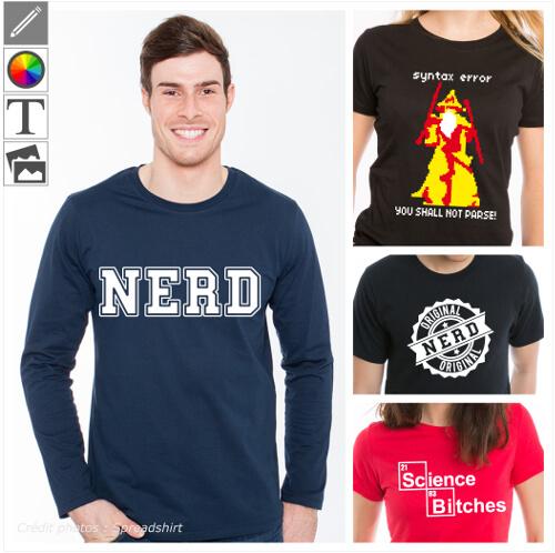T-shirts nerd personnalisés. Nerd college, blague geek et dork, à imprimer en ligne.