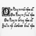 One ring to rule them all écrit en lettres gothiques anciennes, un design geek et Lord of the rings.