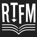 RTFM, acronyme de Read the fucking manual.