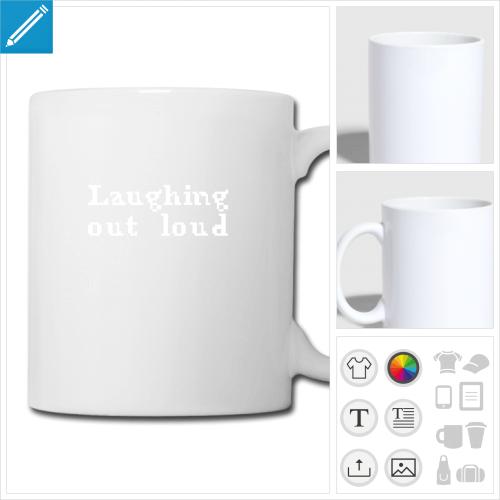 tasse lol laughing à personnaliser et imprimer en ligne