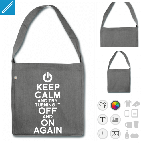 Grand sac recyclé à anse longue et motif geek keep calm and try turning it off and on again