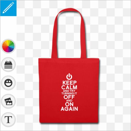 Tote bag simple rouge et motif geek keep calm avec un bouton on off à la place de la couronne, et blague geek try turning it off and on again.