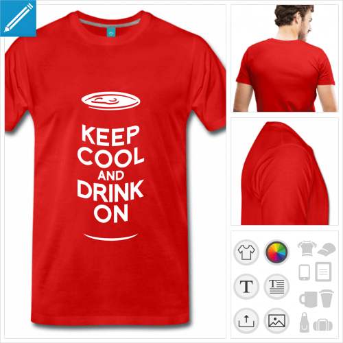 T-shirt bière, keep calm and drink on, à personnaliser en ligne.