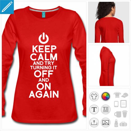 Keep calm geek, blague développeur, t-shirt pour femme manches longues personnalisé