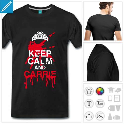 T-shirt keep calm humour, keep calm and Carrie à personnaliser.