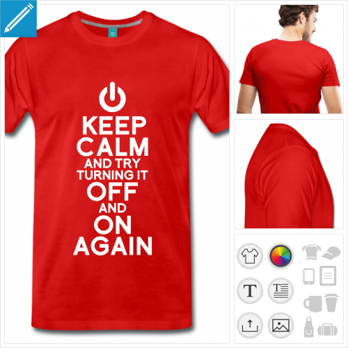 T-shirt keep calm gee, try turning it off and on again.